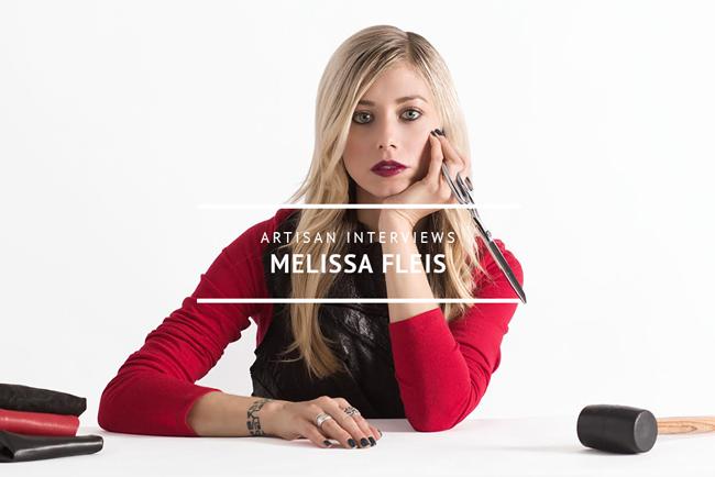 Artisan Interviews: Melissa Fleis
